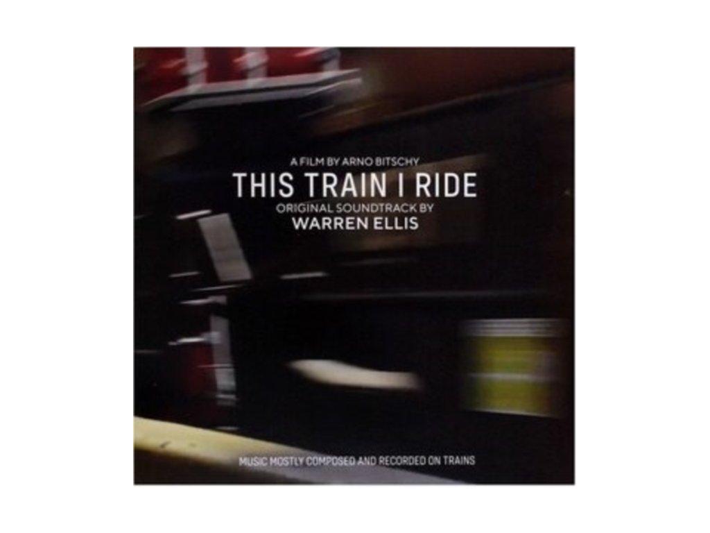 WARREN ELLIS - This Train I Ride - Original Soundtrack (LP)