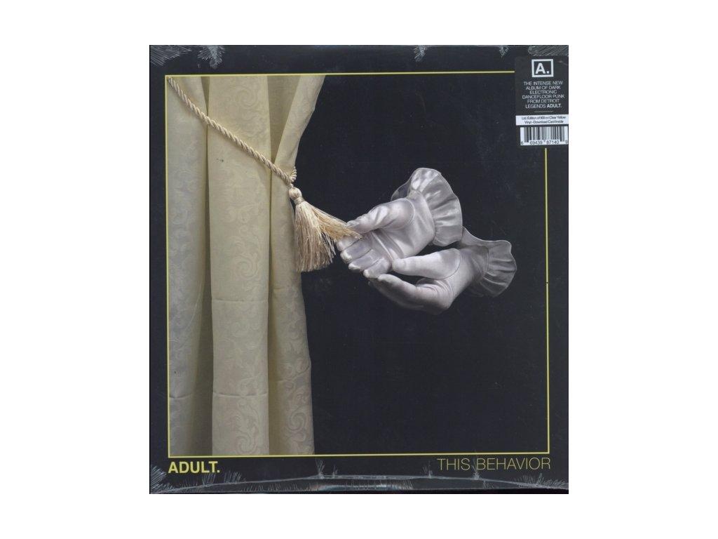 ADULT - This Behavior (Clear Yellow Vinyl) (LP)