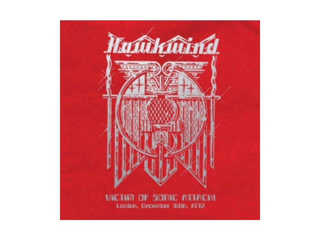 HAWKWIND - Victim Of Sonic Attack! London. 30Th December 1972 (LP)