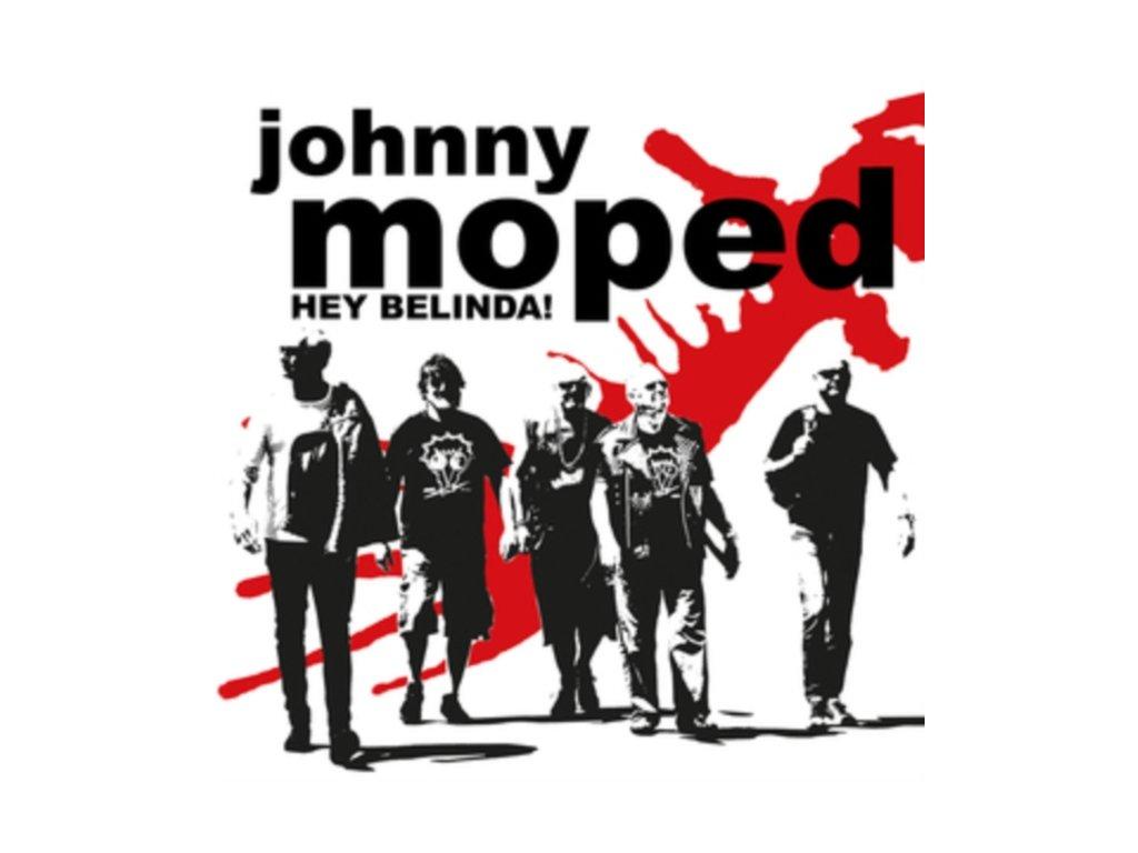"JOHNNY MOPED - Hey Belinda! / Hiawatha (7"" Vinyl)"