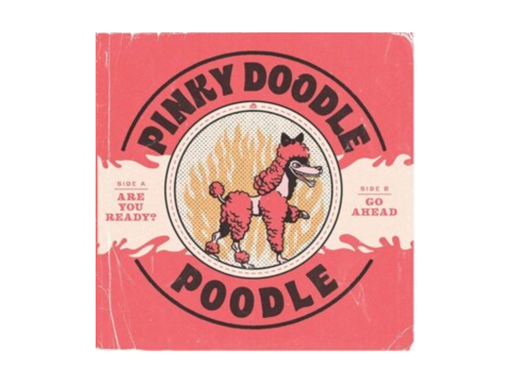 """PINKY DOODLE POODLE - Are You Ready? (7"""" Vinyl)"""