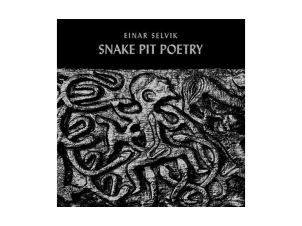 """EINAR SELVIK - Snake Pit Poetry (10"""" Vinyl)"""