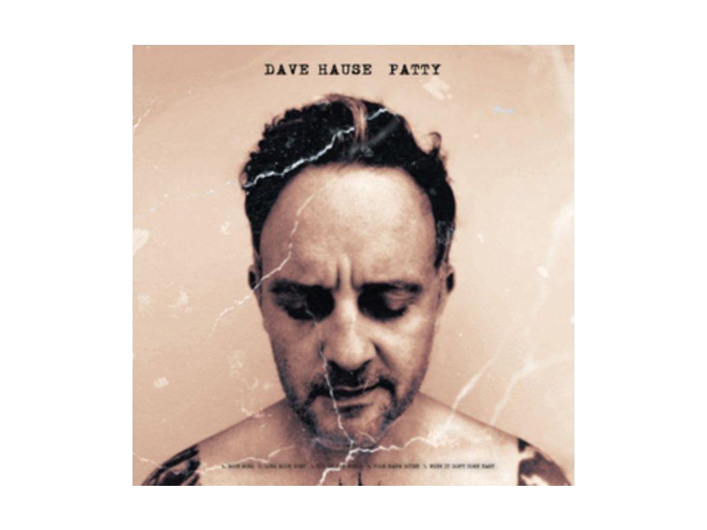 DAVE HAUSE - Patty/Paddy (LP)