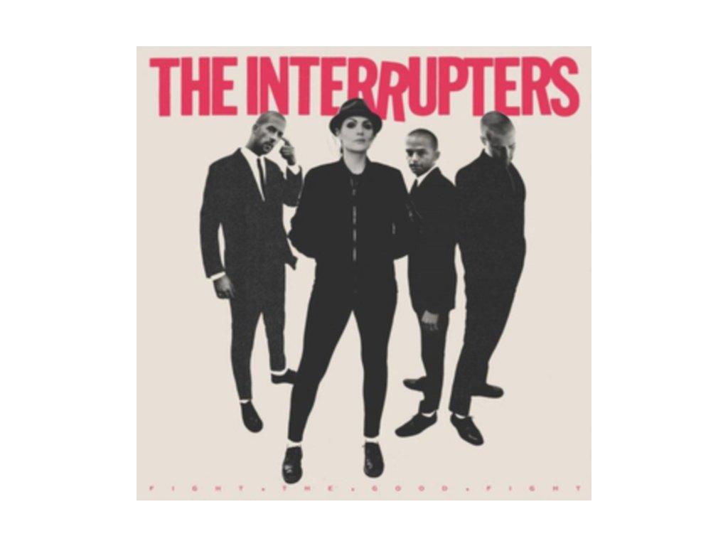 INTERRUPTERS - FIGHT THE GOOD FIGHT (1 LP / vinyl)