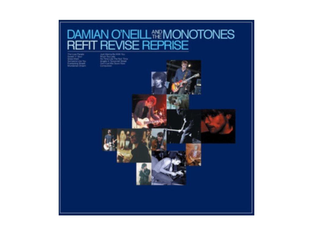 DAMIAN ONEILL & THE MONOTONES - Refit Revise Reprise (LP)