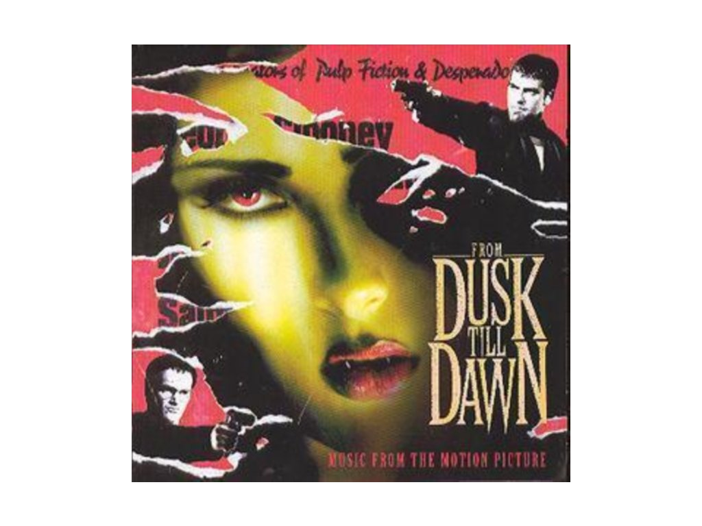 ORIGINAL SOUNDTRACK - From Dusk Till Dawn (CD)