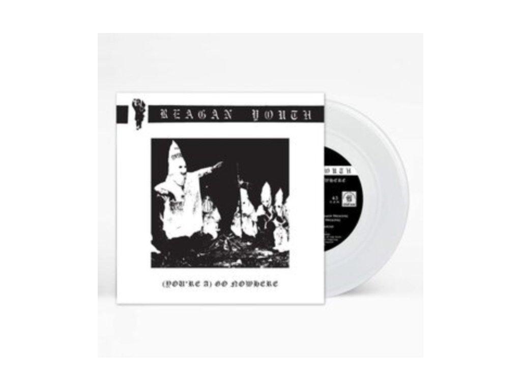 "REAGAN YOUTH - (Youre A) Go Nowhere (7"" Vinyl)"