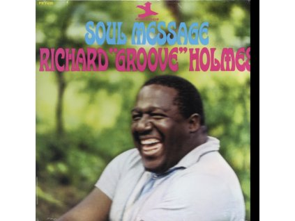 RICHARD GROOVE HOLMES - Soul Message (LP)