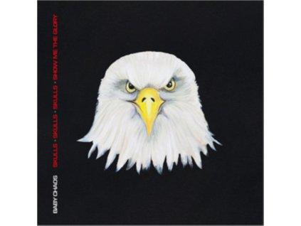 BABY CHAOS - Skulls / Skulls / Skulls / Show Me The Glory (LP)