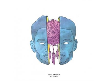 "TOM MISCH - Reverie E.P (10"" Vinyl)"