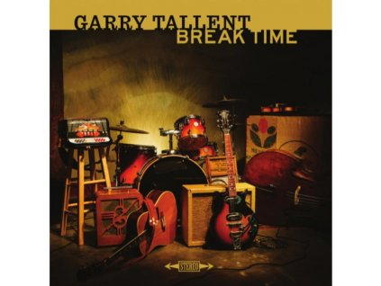 GARRY TALLENT - Break Time (LP)