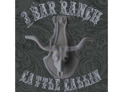 HANK 3S 3 BAR RANCH - Cattle Callin (LP)