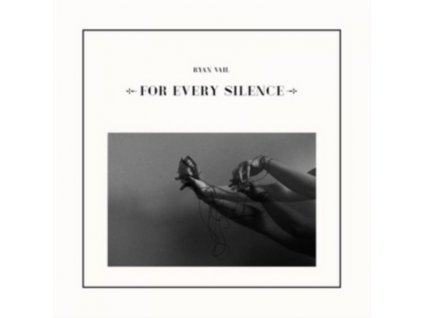 RYAN VAIL - For Every Silence (LP)