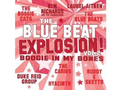 VARIOUS ARTISTS - Blue Beat Explosion Vol. 2: Boogie In My Bones (LP)
