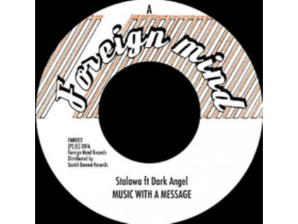 "STALAWA FT DARK ANGEL - Music With A Message (7"" Vinyl)"