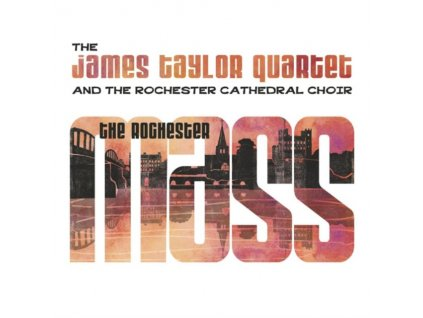 ROCHESTER CATHEDRAL CHOIR / THE JAMES TAYLOR QUARTET - The Rochester Mass (LP)