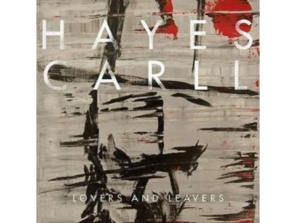 HAYES CARLL - Lovers And Leavers (LP)