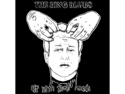 """KING BLUES - Off With Their Heads (12"""" Vinyl)"""