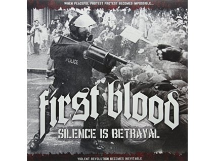 FIRST BLOOD - Silence Is Betrayal (LP)