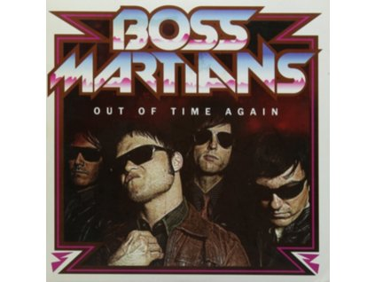 """BOSS MARTIANS - Out Of Time Again (7"""" Vinyl)"""