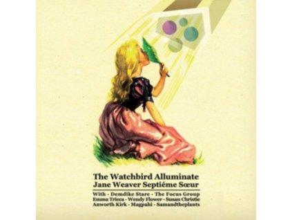 JANE WEAVER - Watchbird Alluminate (LP)