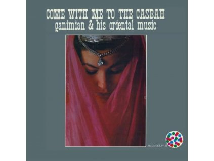 GANIMIAN & HIS ORIENTAL MUSIC - Come With Me To The Casbah (LP)