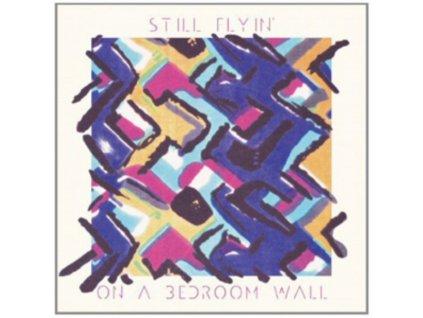 STILL FLYIN - On A Bedroom Wall (LP)