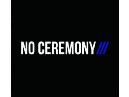 NO CEREMONY - No Ceremony (LP)