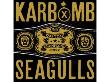 KARBOMB / SEAGULLS - Karbomb / Seagulls (LP)