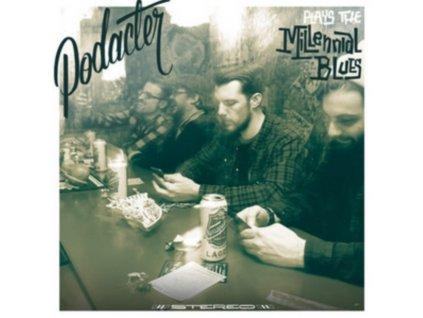 PODACTER - Plays The Millennial Blue (LP)