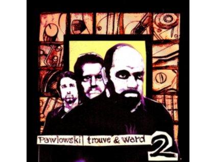PAWLOWSKI TROUVE & WARD - 2 (LP)