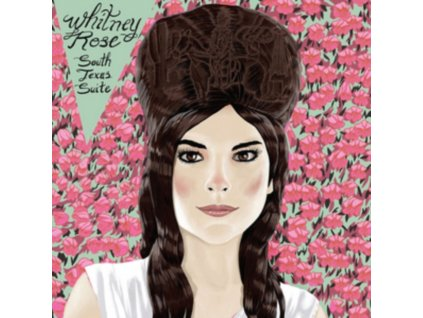 WHITNEY ROSE - South Texas Suite (LP)