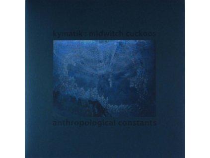 KYMATIK - Anthropological Constants (LP)