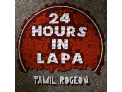 TAMIL ROGEON - 24 Hours In Lapa (LP)