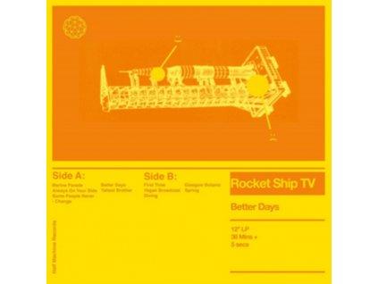 ROCKET SHIP TV - Better Days (LP)