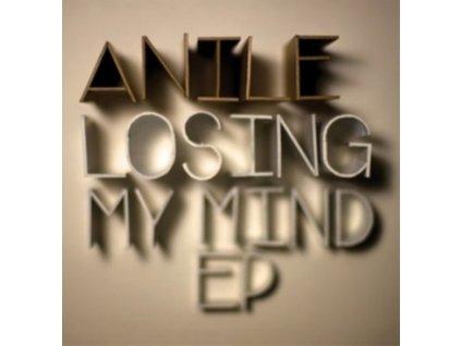 "ANILE - Losing My Mind Ep (12"" Vinyl)"