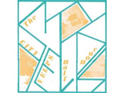 CITY YELPS - City Yelps Half Hour (LP)