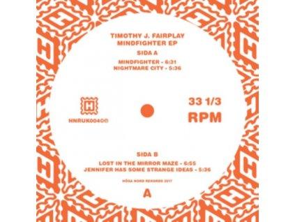 "TIMOTHY J. FAIRPLAY - Mindfighter EP (12"" Vinyl)"