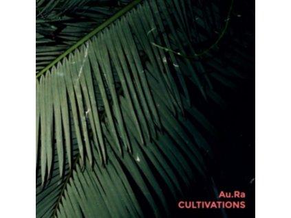 AU.RA - Cultivations (LP)