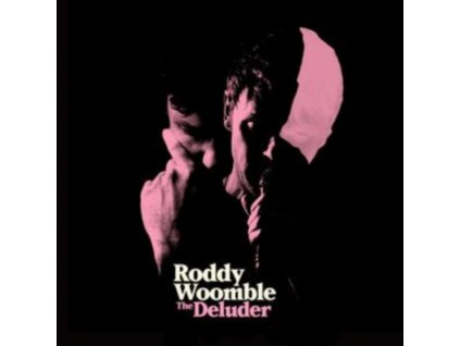 RODDY WOOMBLE - The Deluder (LP)