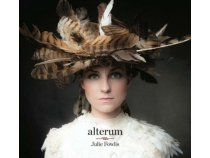 JULIE FOWLIS - Alterum (LP)