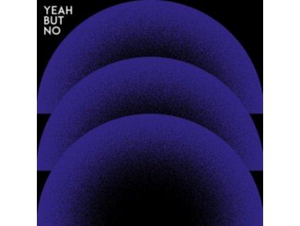YEAH BUT NO - Yeah But No (LP)