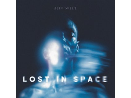 "MILLS.JEFF - Lost In Space (12"" Vinyl)"