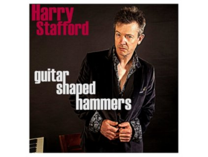 HARRY STAFFORD - Guitar Shaped Hammers (LP)