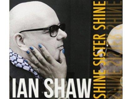 IAN SHAW - Shine Sister Shine (LP)