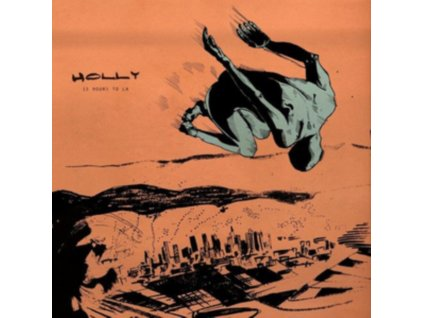 HOLLY - 15 Hours To La (LP)
