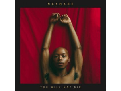 NAKHANE - You Will Not Die (LP)