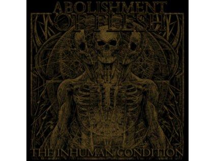 ABOLISHMENT OF FLESH - The Inhuman Condition (LP)