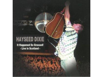 HAYSEED DIXIE - It Happened So Grassed (RSD 2018) (LP)