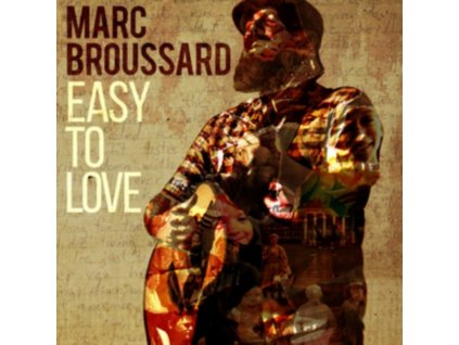 MARC BROUSSARD - Easy To Love (LP)